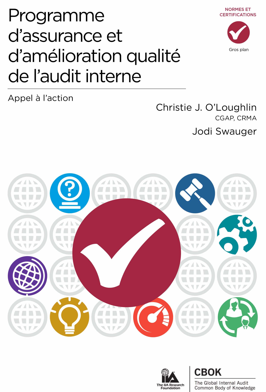 Programme d'assurance et d'amélioration qualité de l'audit interne – Appel à l'action