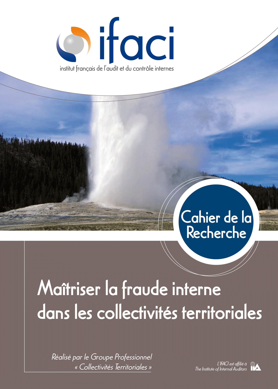 Découvrez le dernier cahier de la recherche : Maîtriser la fraude interne dans les collectivités territoriales