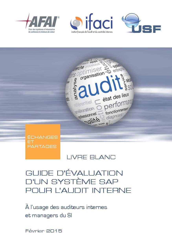 Livre Blanc AFAI, IFACI, USF «Guide d'évaluation d'un système SAP pour l'audit interne»