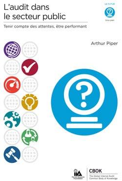CBOK 2015 : L'audit dans le secteur public – Tenir compte des attentes, être performant