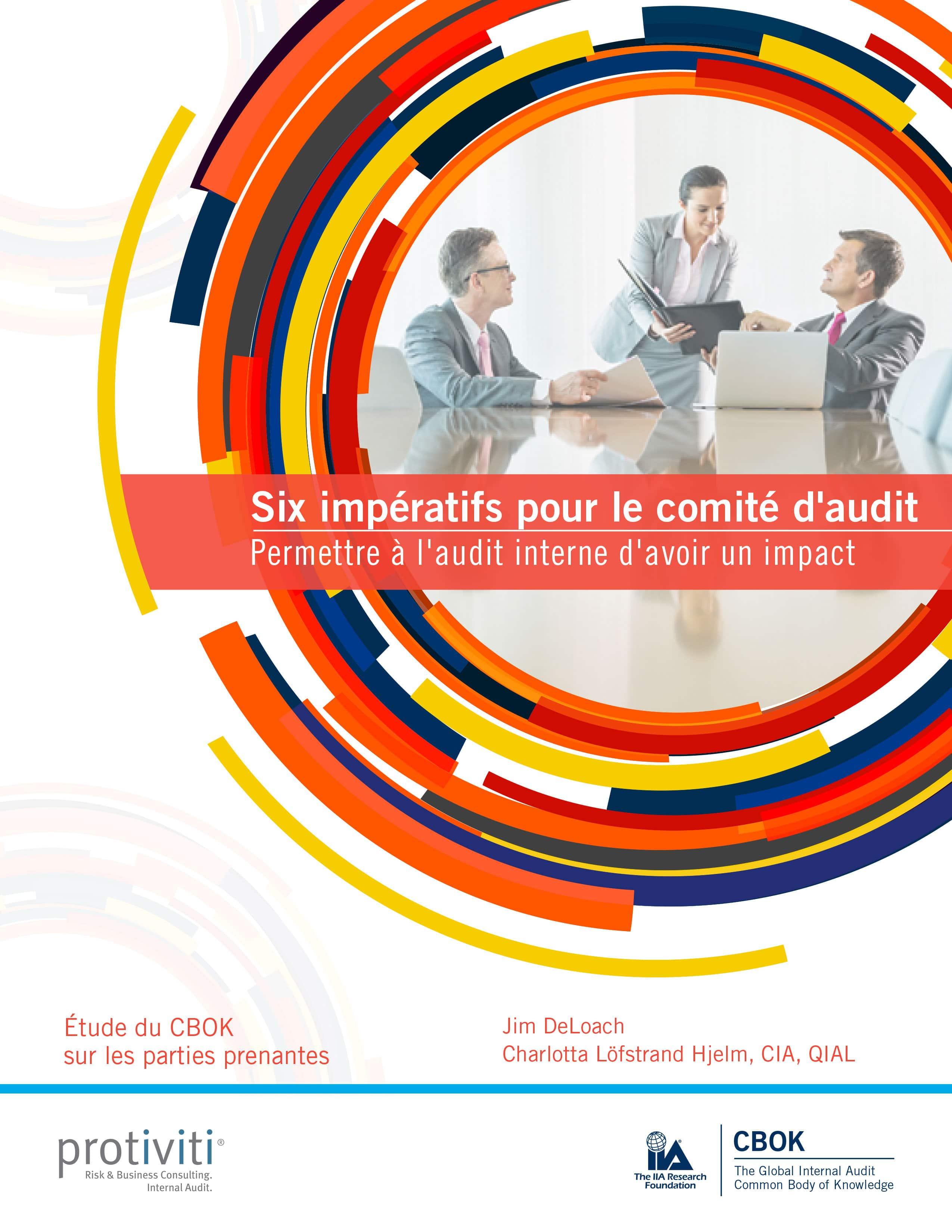 Six impératifs pour le comité d'audit – Permettre à l'audit interne d'avoir un impact