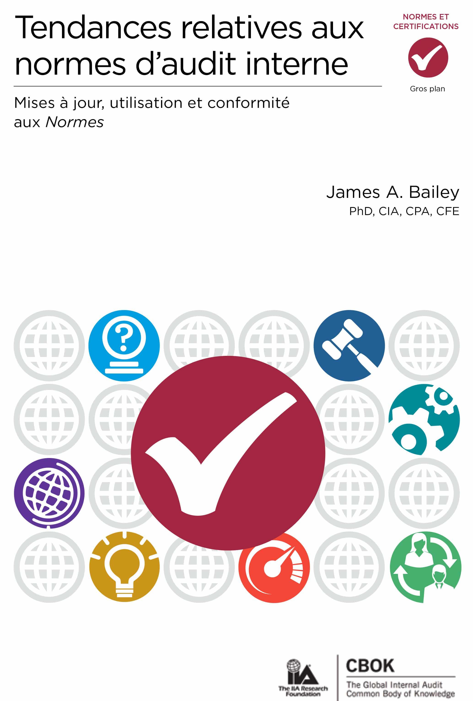 CBOK 2015 : Tendances relatives aux normes d'audit interne – Mises à jour, utilisation et conformité aux Normes