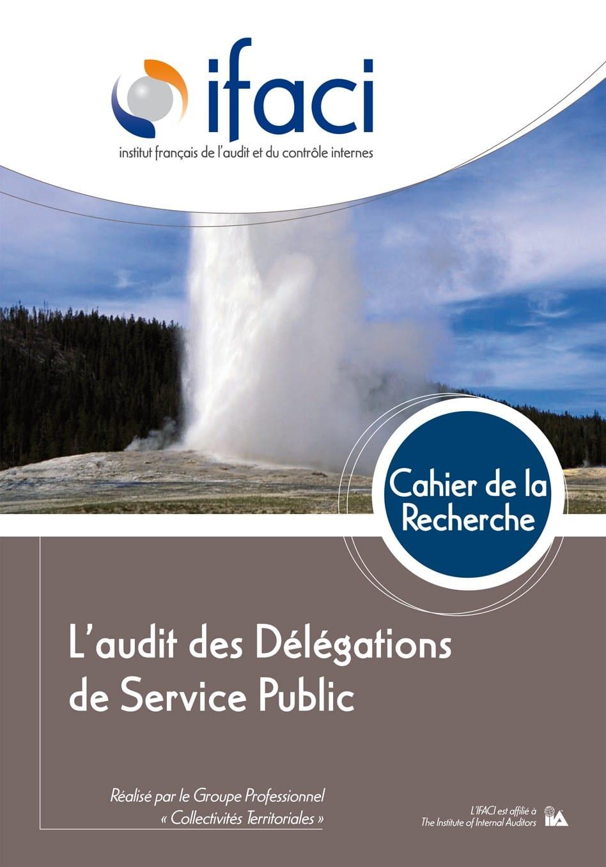 Découvrez le dernier cahier de la recherche : Audit des délégations de service public