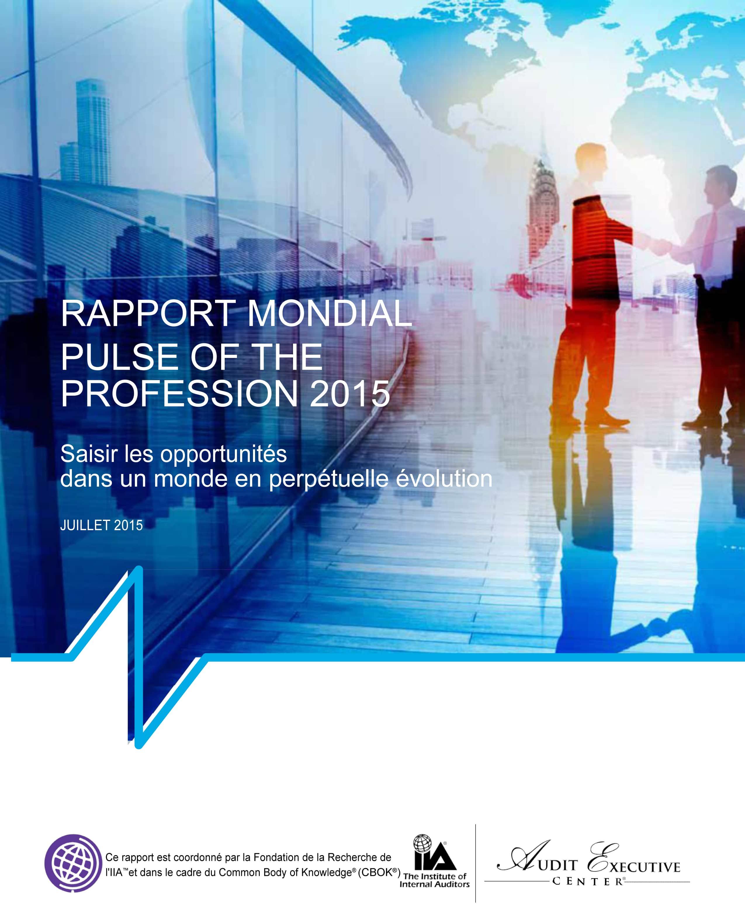 Rapport Mondiale 2015 – Pulse of the Profession : «Saisir les opportunités dans un monde en perpétuelle évolution»