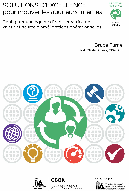 Solution d'excellence pour motiver les auditeurs internes – Configurer une équipe d'audit créatrice de valeur et source d'améliorations opérationnelles