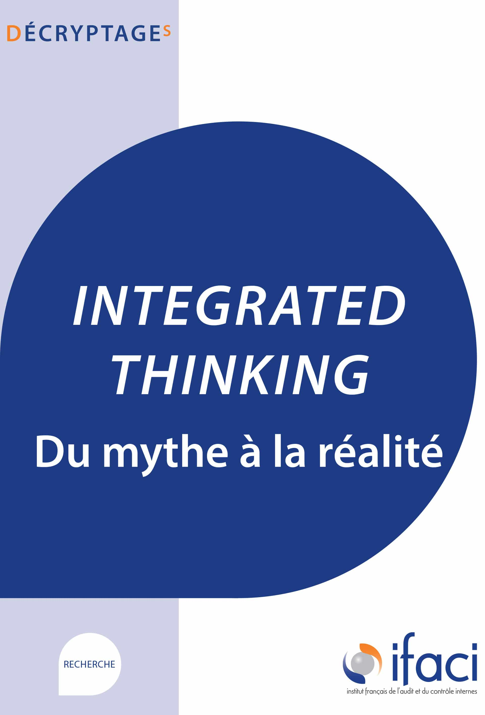 Integrated Thinking – du mythe à la réalité