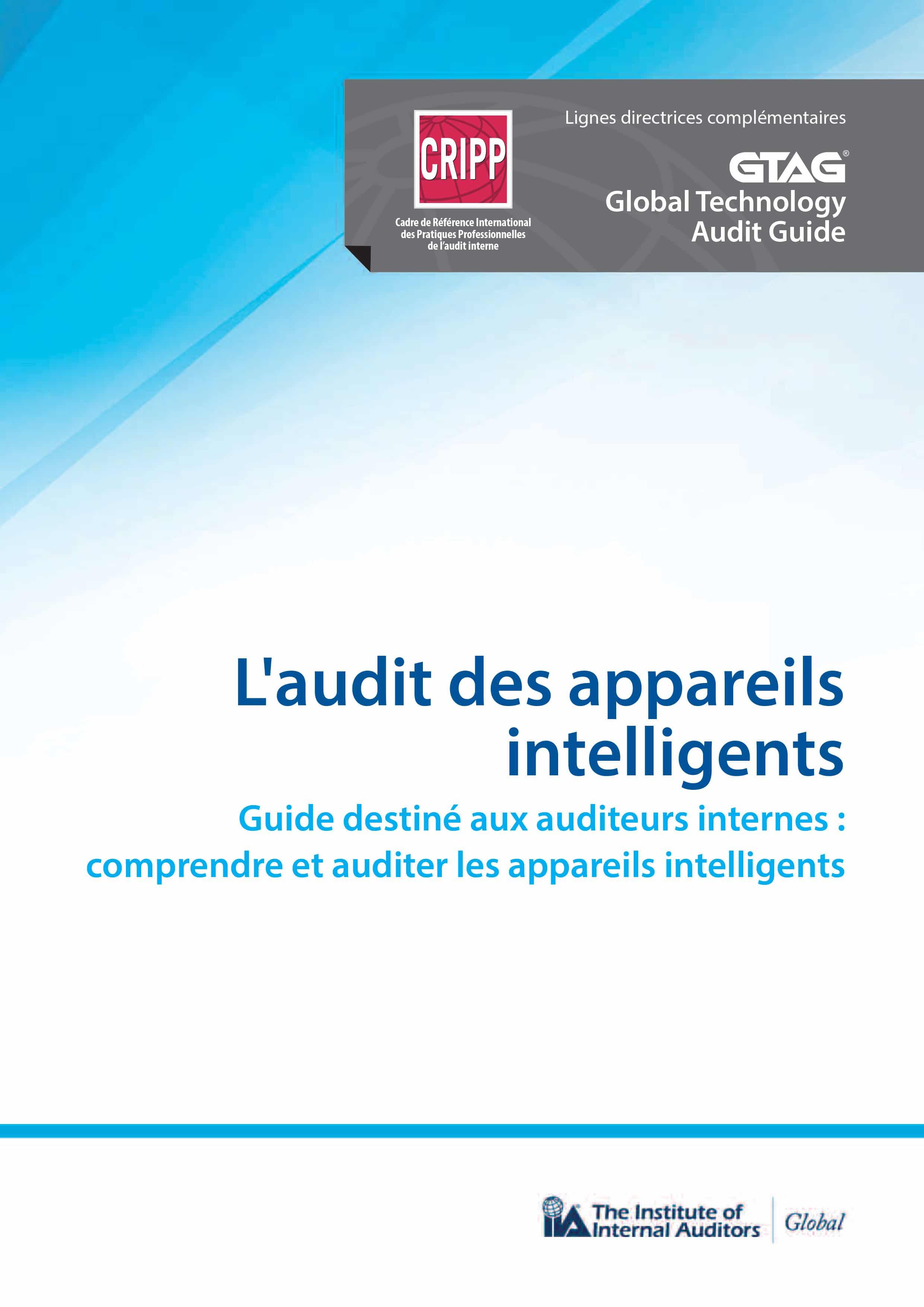 GTAG : L'audit des appareils intelligents : comprendre et auditer les appareils intelligents