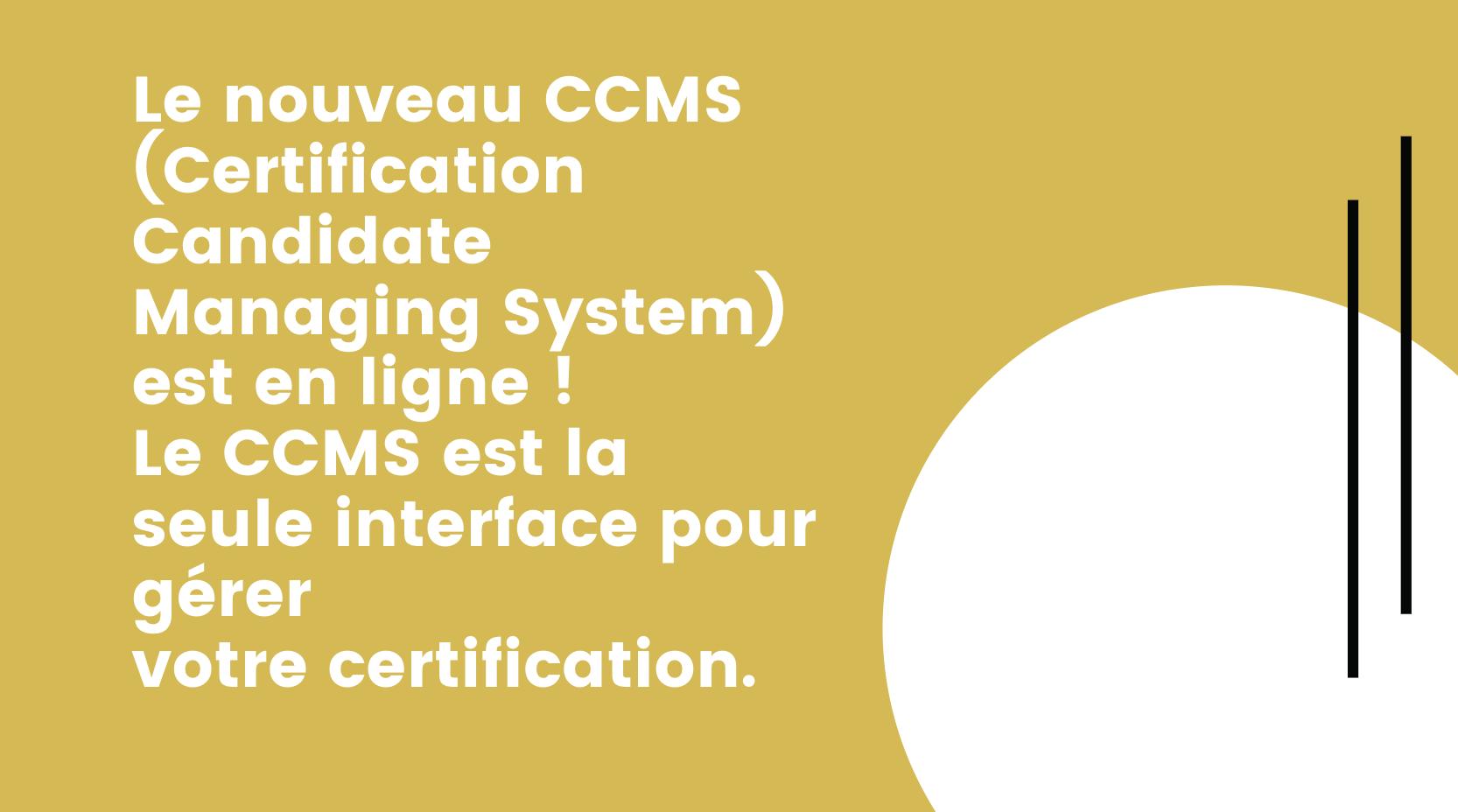 Le nouveau CCMS est disponible !