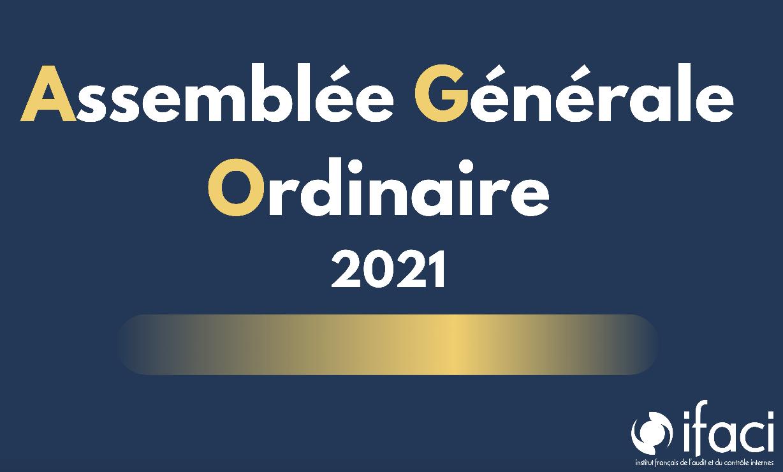 Assemblée Générale Ordinaire 2021 & Rapport Moral et Financier 2020