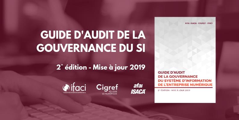 """Publication de la mise à jour 2019 du """"Guide d'audit de la gouvernance du système d'information de l'entreprise numérique"""""""