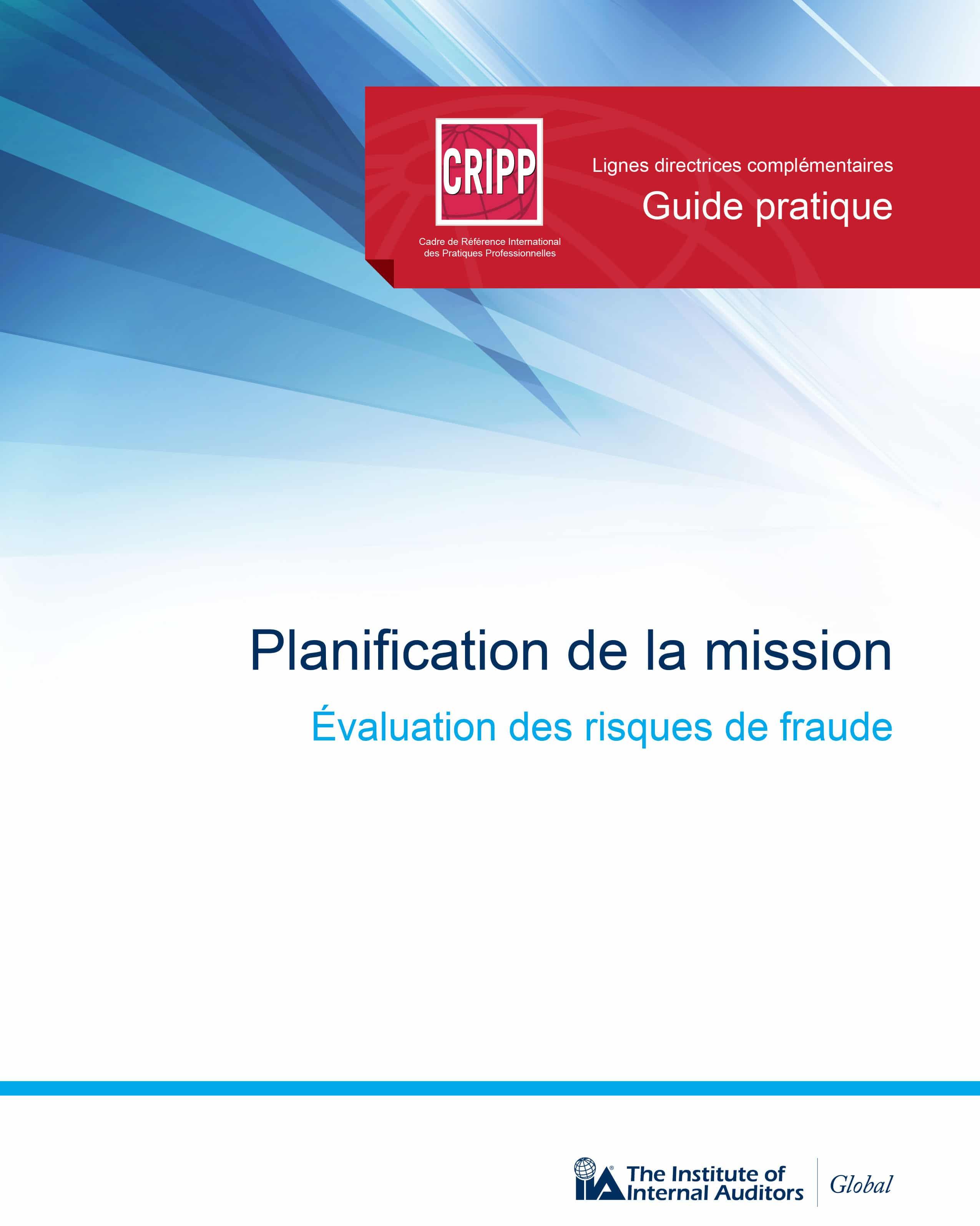 Nouveau guide pratique sur la planification de la mission : l'évaluation des risques de fraude