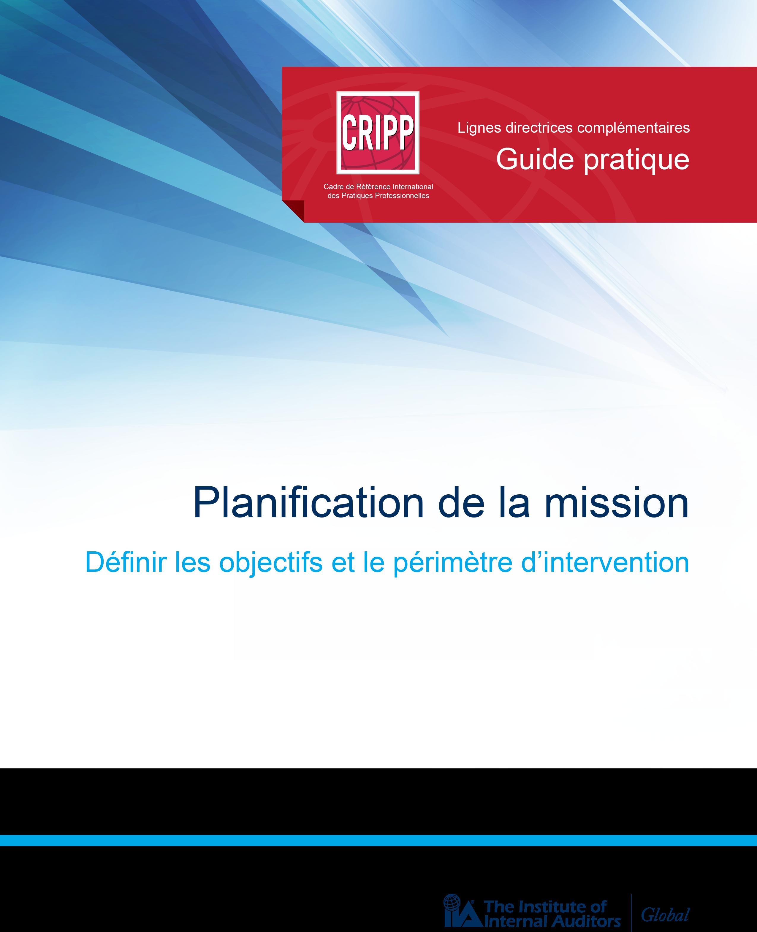 Guide pratique : Planification de la mission – Définir les objectifs et le périmètre d'intervention
