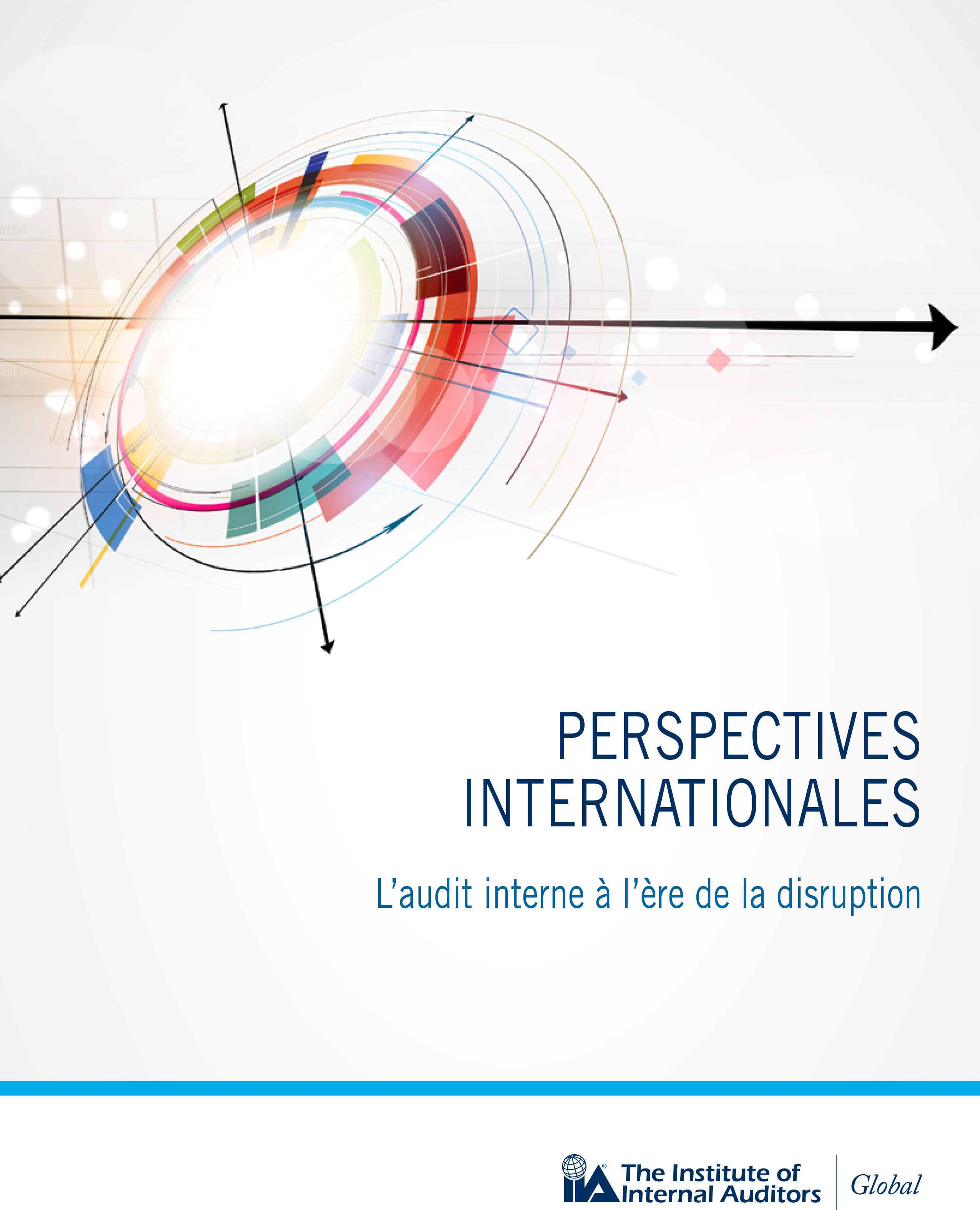 Perspectives internationales : L'audit interne à l'ère de la disruption
