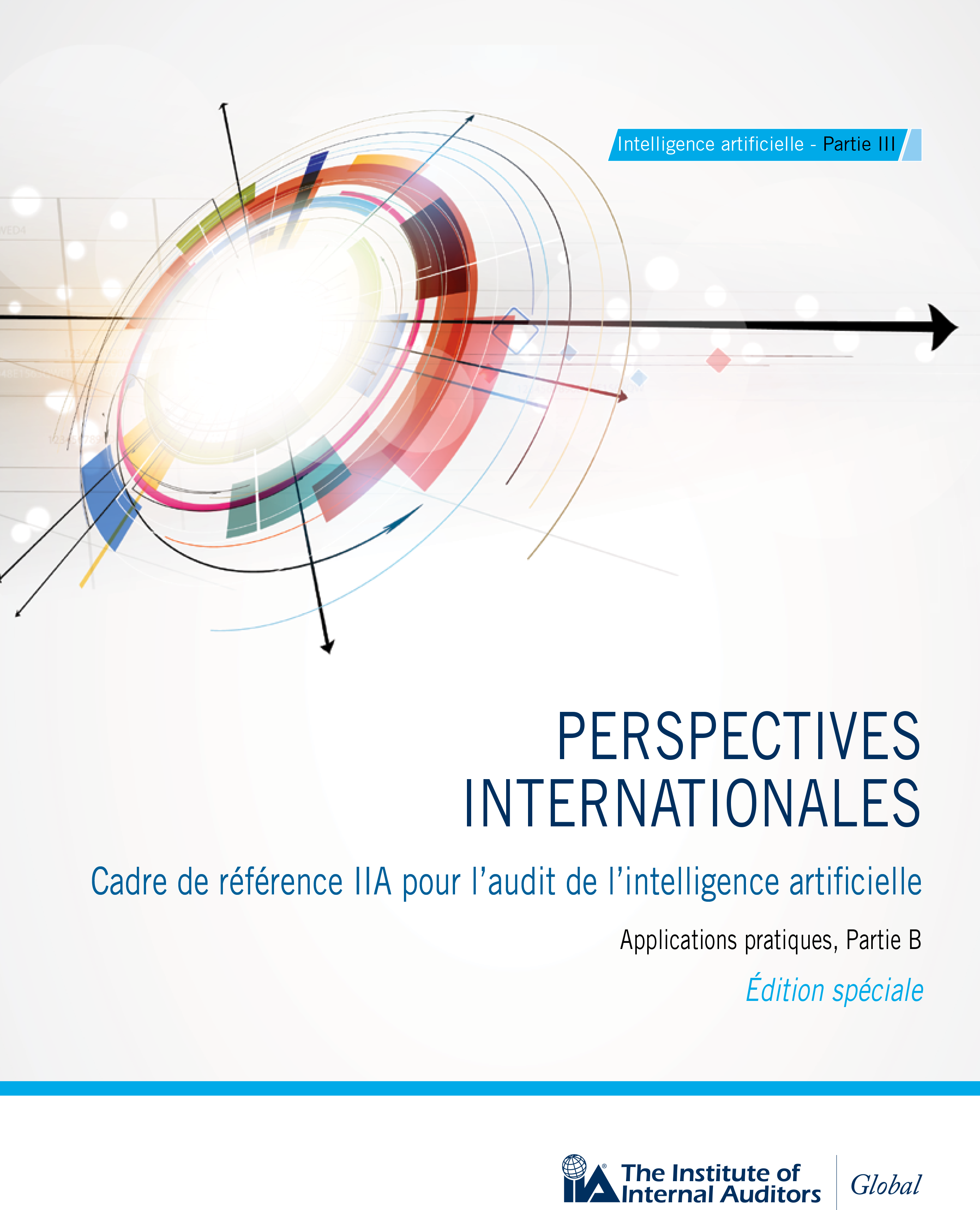 Cadre de référence de l'IIA pour l'audit de l'intelligence artificielle