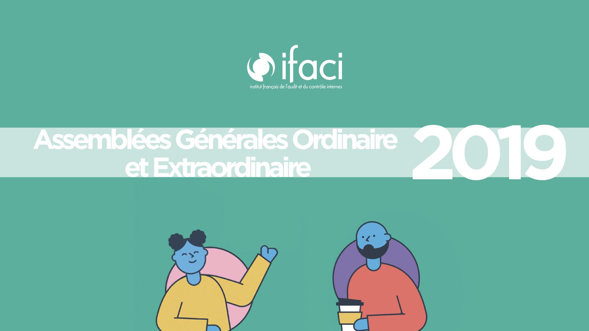 Résultats des Assemblées Générales Ordinaire et Extraordinaire 2019 de l'IFACI
